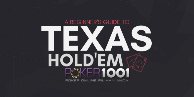 Poker Online Guide: How to Play Texas HOLD'EM Poker